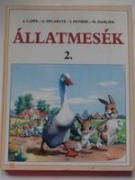 Cappe-Delahaye-Dethese-Marlier: Állatmesék 2. - gyönyörű rajzokkal