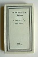 MOHOLY-NAGY LÁSZLÓ: A FESTÉKTŐL FÉNYIG 1979 KÖNYV JÓ ÁLLAPOTBAN