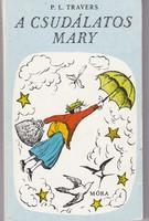 A csudálatos Mary - P.L. Travers