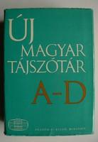 ÚJ MAGYAR TÁJSZÓTÁR 1. (A-D)1979  KÖNYV JÓ ÁLLAPOTBAN