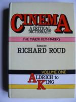CINEMA A CRITICAL DICTIONARY VOLUME ONE 1980 RICHARD ROUD KÖNYV JÓ ÁLLAPOTBAN