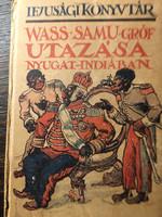 Wass-Samu  gróf utazása Nyugat-Indiában / RITKA