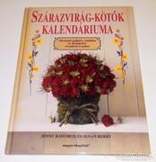 Szárazvirág-kötők kalendáriuma