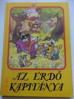 Dargay Attila: Az erdő kapitánya - régi mesekönyv, 1988