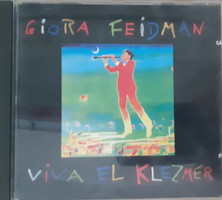 GIORA FEIDMAN : VIVA EL KLEZMER  -  ZSIDÓ ZENE   - CD - JUDAIKA