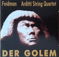 GIORA FEIDMAN  & ARDITTI STRING QUARTET : DER GOLEM  -  CD - JUDAIKA
