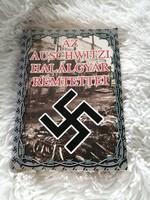 Wieslaw Kielar: Az Auschwitzi halálgyár rémtettei 2002