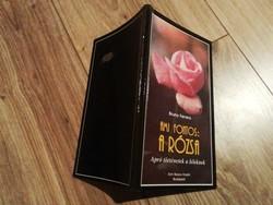 Bruno Ferrero két szép gondolatokkal teli könyve: a rózsa, csak a szél tudja egyben (1500/db)