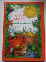 Iciri-piciri - mesék az állatokról - versek és verses mesék