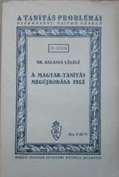 BALASSA LÁSZLÓ : A MAGYAR - TANÍTÁS MEGÚJHODÁSA FELÉ  1941