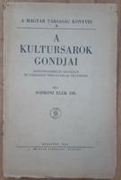 SOPRONI ELEK : A KULTURSAROK GONDJAI  1940