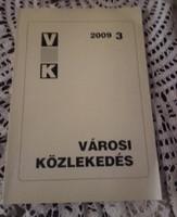 Városi közlekedés 2009/3  - BKV, közlekedési műszaki könyv