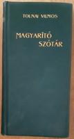 TOLNAI VILMOS : MAGYARÍTÓ SZÓTÁR  1900