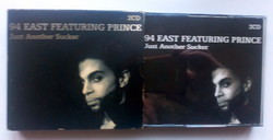 94 East Featurng Prince Just Another Sucker - dupla CD