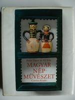 MAGYAR NÉPMŰVÉSZET HOFER TAMÁS, FÉL EDIT 1977 KÖNYV JÓ ÁLLAPOTBAN