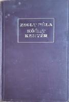 ZSOLT BÉLA : KŐÉRT KENYÉR -  VEZÉRCIKKEK  1921 - 1939  -  JUDAIKA