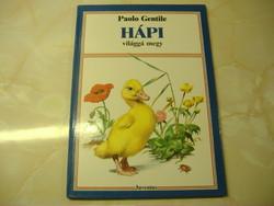 HÁPI világgá megy  Írta: Paolo Gentile Rajzolta: Nemo  Juventus, Budapest, 1990