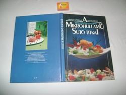A mikrohullámú sütő titkai - 1990 - szakácskönyv