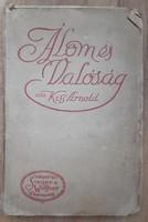 KISS ARNOLD : ÁLOM ÉS VALÓSÁG   1913  -  JUDAIKA