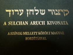 I.kötet. Sulchan Aruch Kivonata., magyarul is.