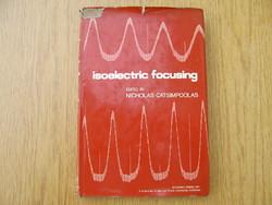 (1976) Isoelectronic Focusing : Nicholas Catsimpoolas