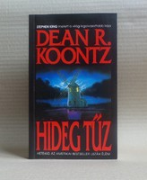 Dean R. Koontz - Hideg tűz