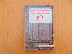 6800 Programming for Logic Design - Adam Osborne