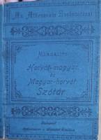MARGALITS : HORVÁT - MAGYAR , MAGYAR - HORVÁT ZSEBSZÓTÁR   1896