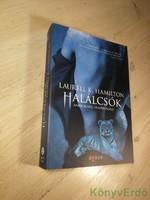 Laurell K. Hamilton: Halálcsók (Anita Blake, vámpírvadász 21.)