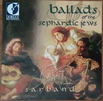 BALLADS OF THE SEPHARDIC JEWS - SARBAND  -  CD  -  JUDAIKA