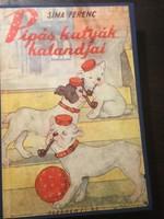 Sima Ferenc:PIPÁS Kutya Kalandjai /1940