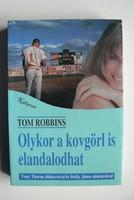 OLYKOR A KOVGÖRL IS ELANDALOGHAT TOM ROBBINS 1994 KÖNYV KIVÁLÓ ÁLLAPOTBAN