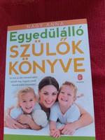 Nagy Anna : Egyedülálló szülők könyve