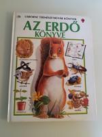 USBORNE TERMÉSZETBÚVÁR KÖNYVEK - AZ ERDŐ KÖNYVE - 1991.