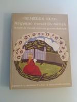 Benedek Elek - NAGYAPÓ MESÉI ÉVIKÉNEK - 1987.