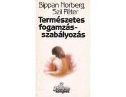 Bippan Norberg · Szil Péter Természetes fogamzásszabályozás  (A szövegben néhány aláhúzással)