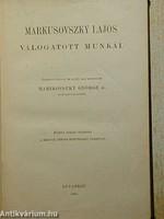 Markusovszky Lajos válogatott munkái (1905-ös kiadás)