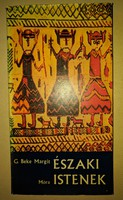 G. Beke Margit: Északi istenek 1973