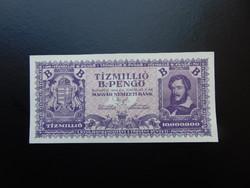 10 millió B. - pengő 1946 Hajtatlan bankjegy !  03