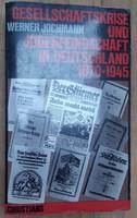 GESELLSCHAFTSKRISE UND JUDENFEINSCHAFT IN DEUTSCHLAND  1870 - 1945  -  JUDAIKA