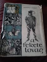 Hunyady József  A fekete lovag - történelem,középkor, török harcok,irodalom- gyermek, ifjúsági könyv