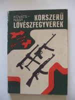 Kováts-Nagy: Korszerű lövészfegyverek, Zrinyi Katonai Kiadó, 1969