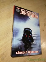 Charles Soule: Star Wars: Darth Vader, a Sith sötét nagyura 3.: Lángoló tengerek (képregény)