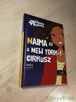 Moka: Naima és a New York-i cirkusz / Kinra Girls