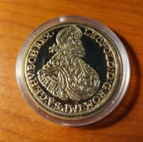 I. Lipót tízszeres aranydukátjának replikája