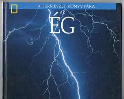 AZ ÉG National Geographic A Természet Könyvtára antikvár könyv 2001