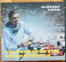 Almássy Tibor: Autóversenyzők, versenyautók,