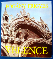 Pogány Frigyes: Velence (Corvina 1979)