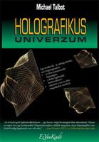 Michael Talbot: Holografikus Univerzum