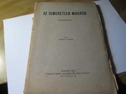 Az ismeretlen MadáchTanulmány  írta Barta János  BP. 1931.   Lőrinc Ernő , Bizományos Könyvkiadó
